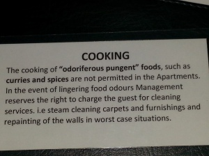 "I forgot to show you this cooking warning in the Queenstown apartment ""odoriferous  pungent""."